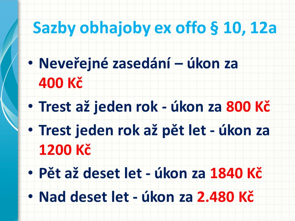 Sazby obhajoby ex offo § 10, 12a