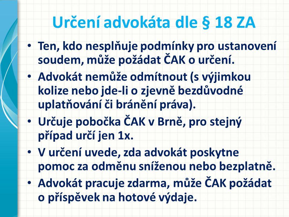 Určení advokáta dle § 18 ZA