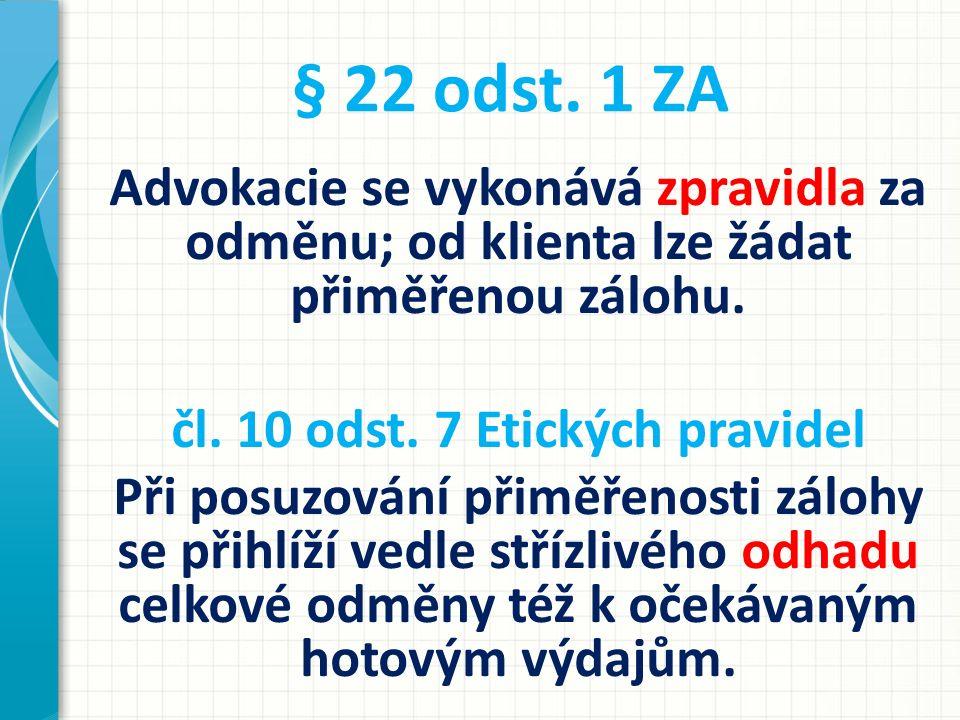 § 22 odst. 1 ZA