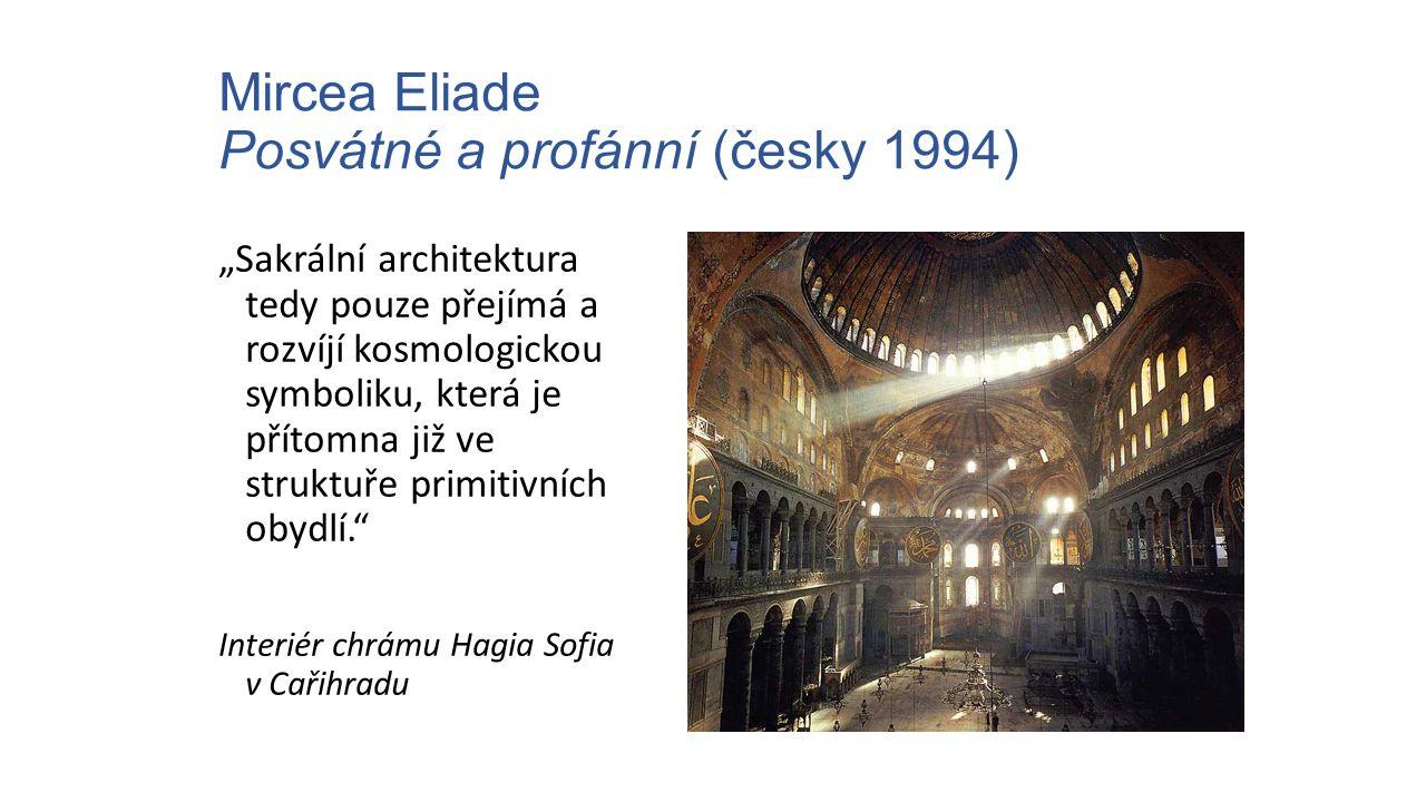 Mircea Eliade Posvátné a profánní (česky 1994)