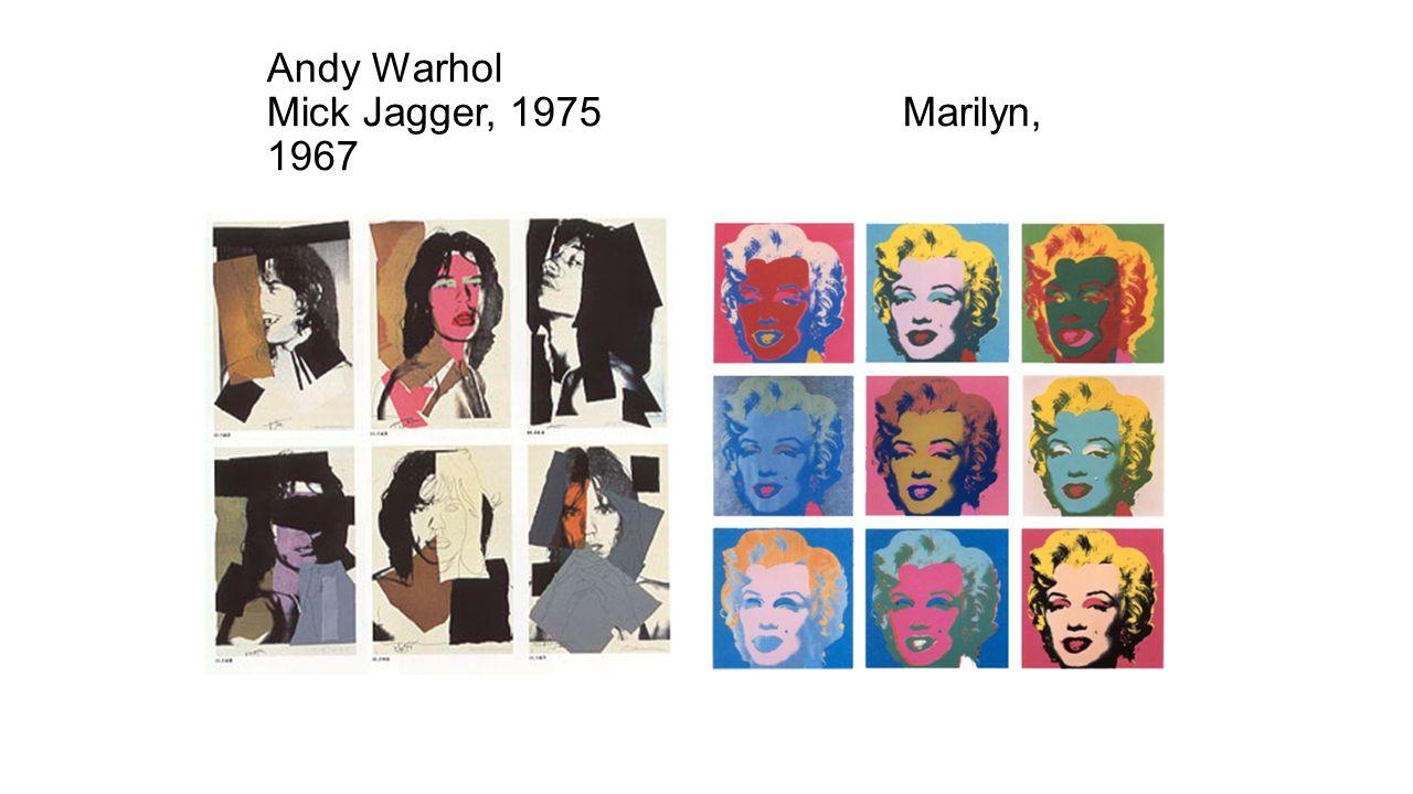 Andy Warhol Mick Jagger, 1975 Marilyn, 1967