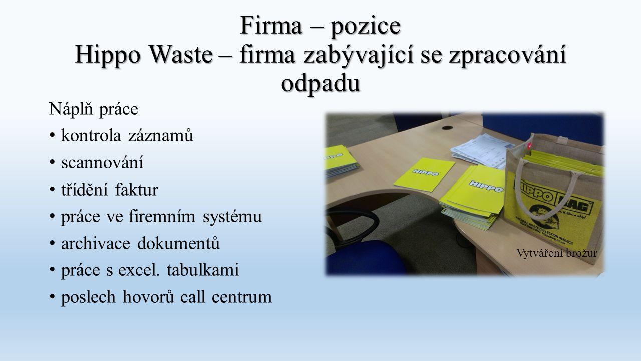 Firma – pozice Hippo Waste – firma zabývající se zpracování odpadu