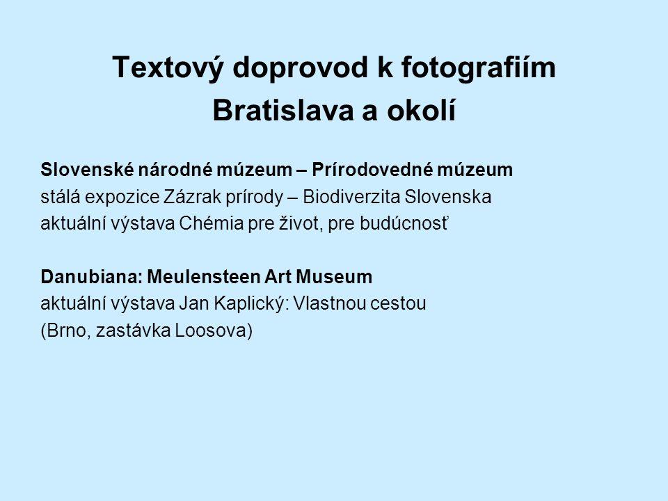 Textový doprovod k fotografiím
