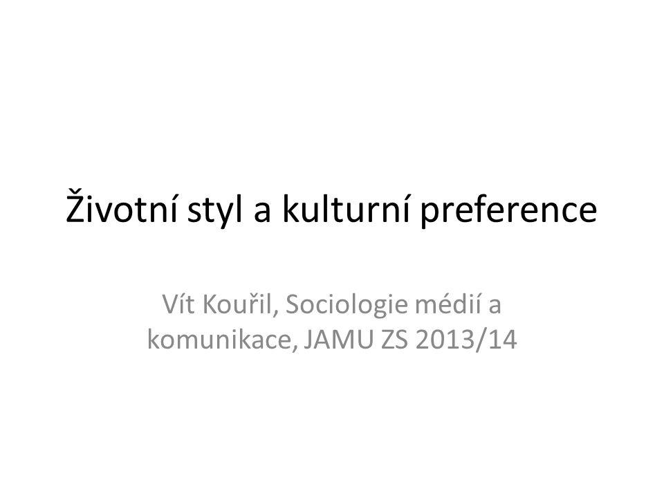 Životní styl a kulturní preference