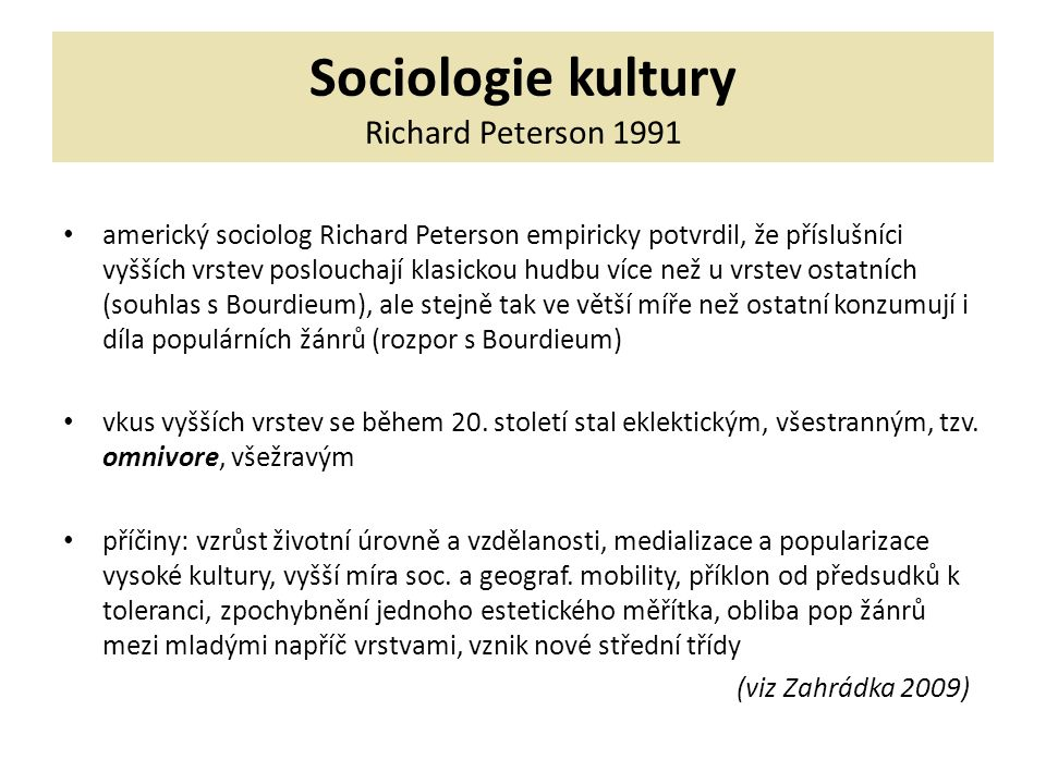Sociologie kultury Richard Peterson 1991