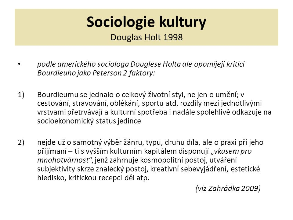Sociologie kultury Douglas Holt 1998