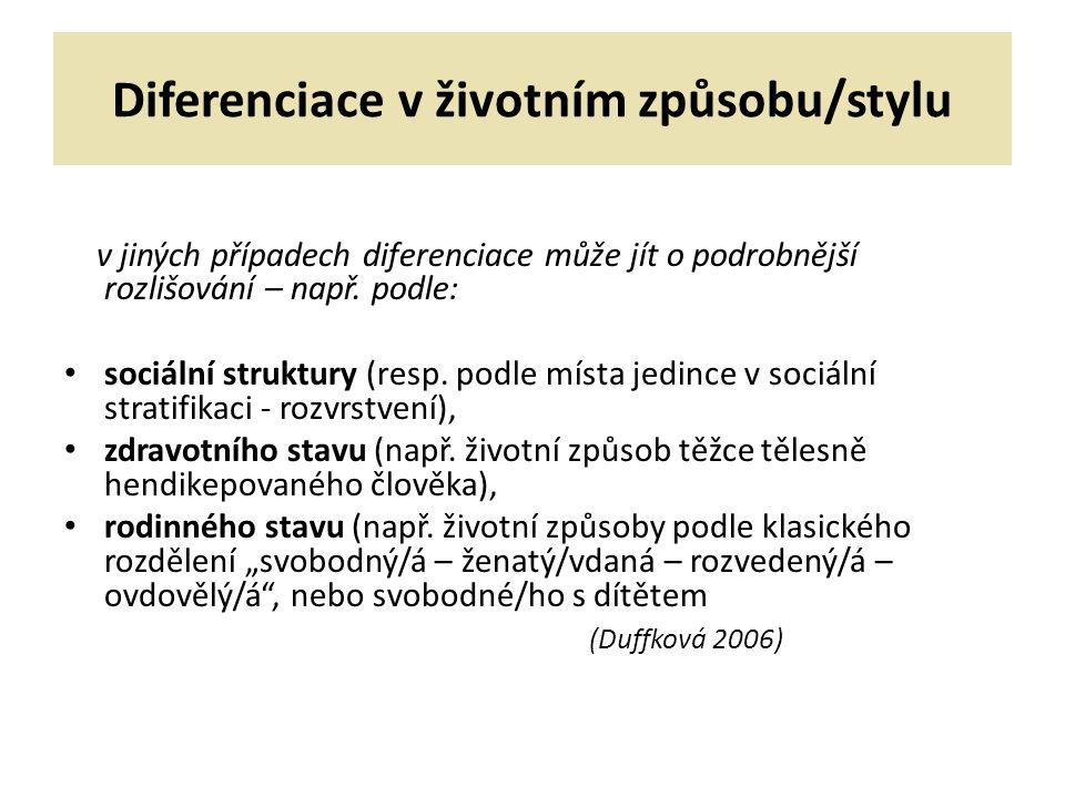 Diferenciace v životním způsobu/stylu