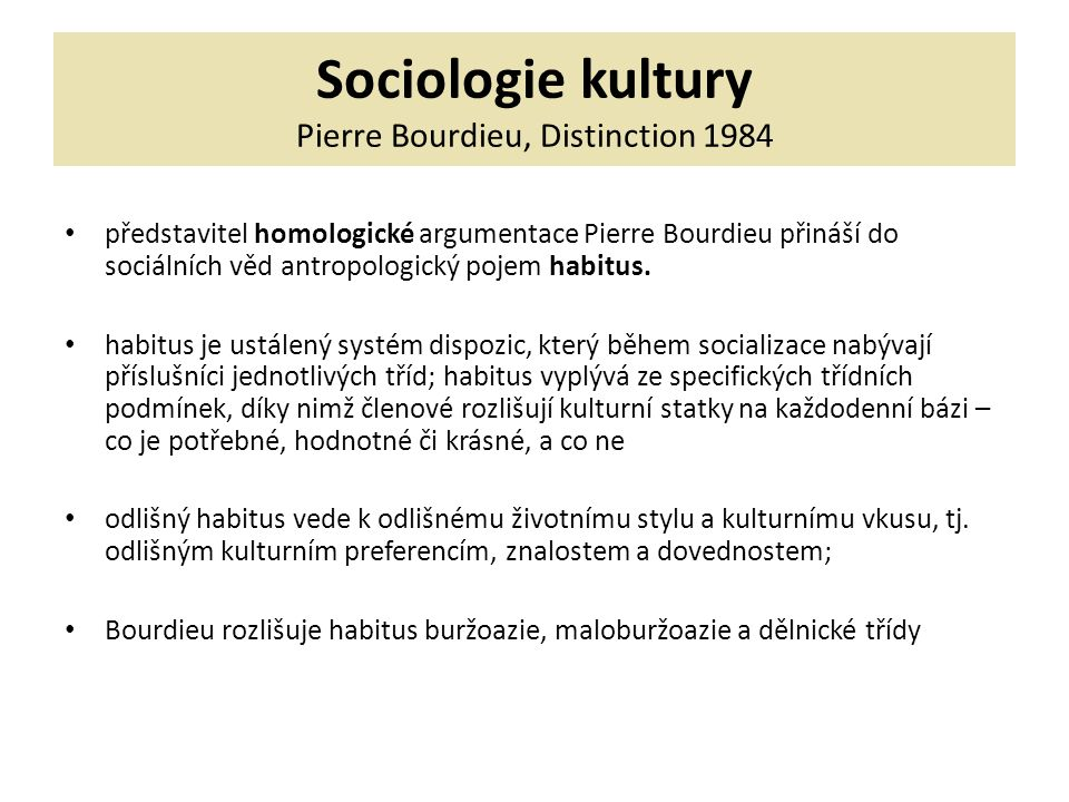 Sociologie kultury Pierre Bourdieu, Distinction 1984
