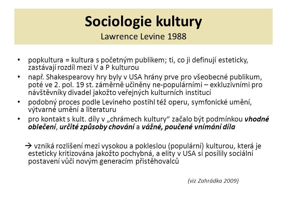 Sociologie kultury Lawrence Levine 1988