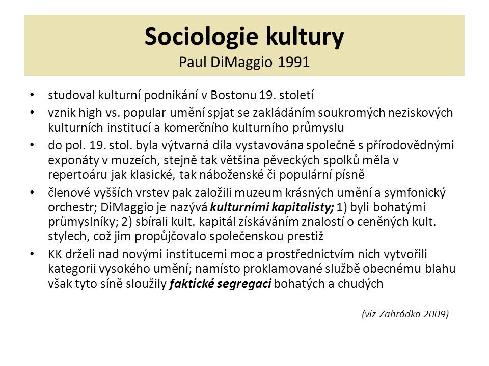 Sociologie kultury Paul DiMaggio 1991