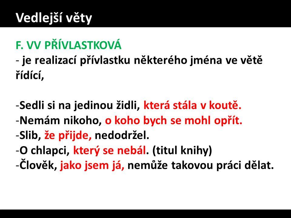 Vedlejší věty F. VV PŘÍVLASTKOVÁ