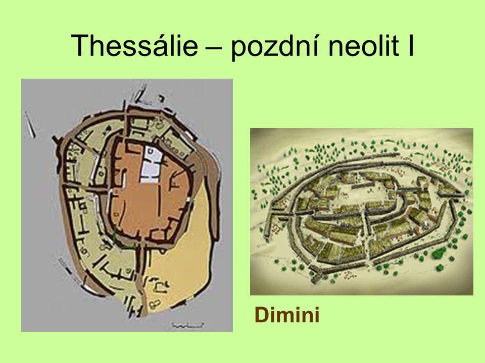 Thessálie – pozdní neolit I