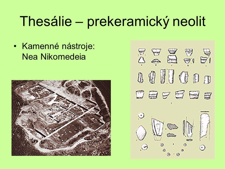 Thesálie – prekeramický neolit