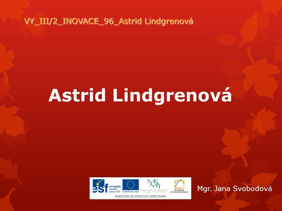 VY_III/2_INOVACE_96_Astrid Lindgrenová