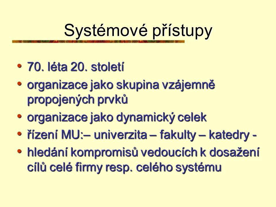 Systémové přístupy 70. léta 20. století