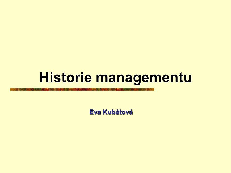 Historie managementu Eva Kubátová