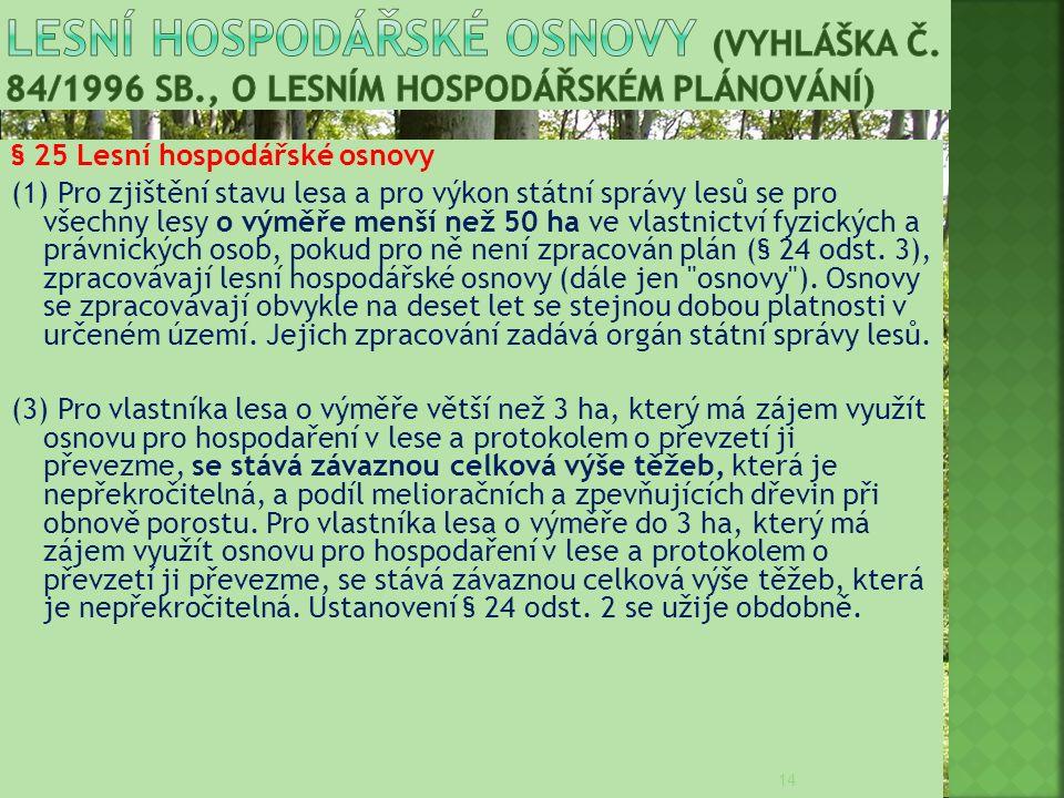 Lesní hospodářské osnovy (VYHLÁŠKA Č. 84/1996 Sb