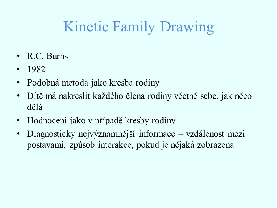 Kinetic Family Drawing