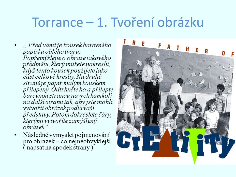 Torrance – 1. Tvoření obrázku