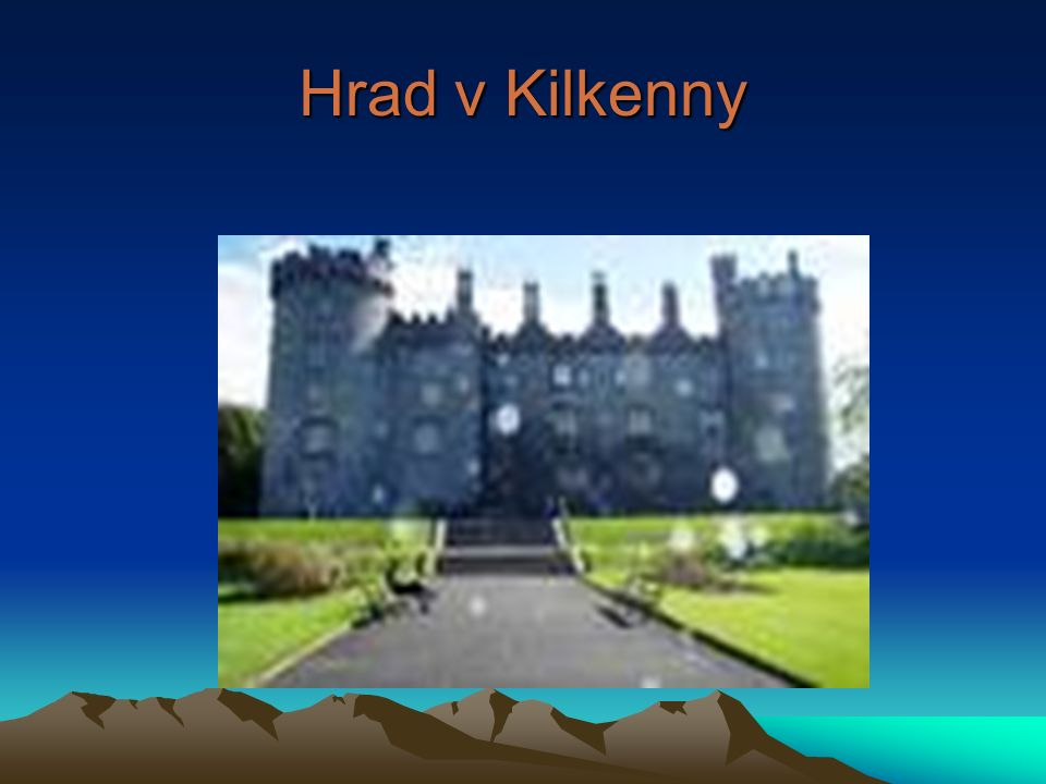 Hrad v Kilkenny