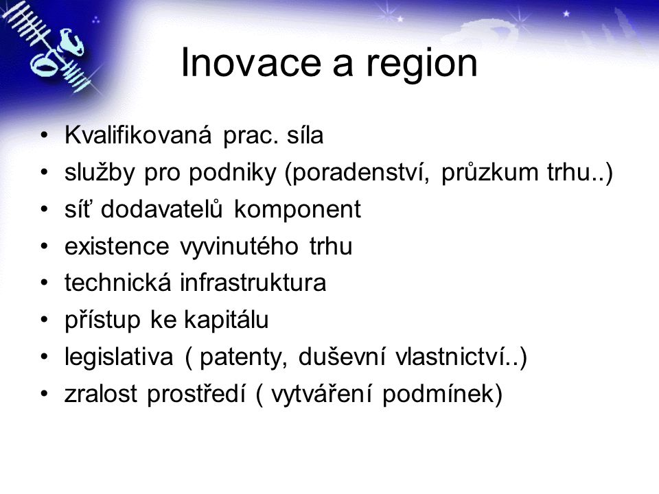 Inovace a region Kvalifikovaná prac. síla
