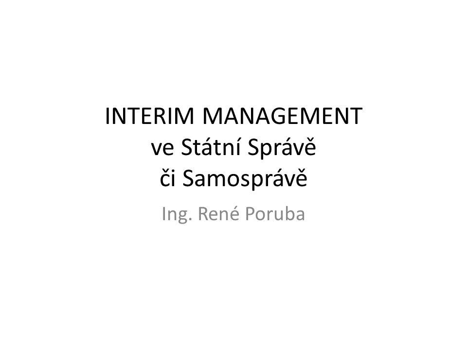 INTERIM MANAGEMENT ve Státní Správě či Samosprávě