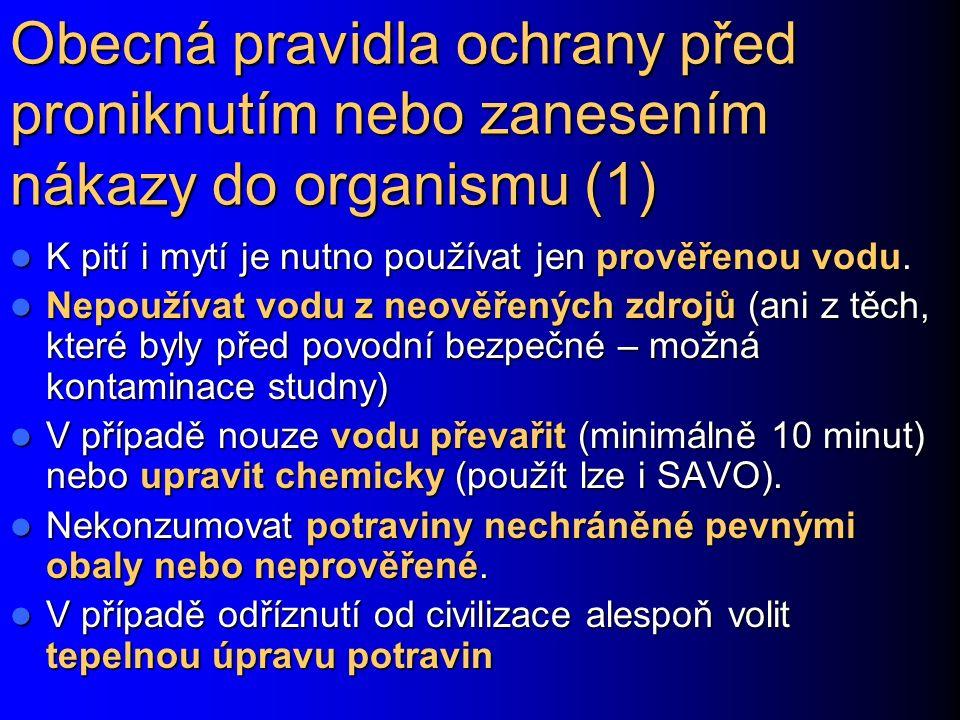 Obecná pravidla ochrany před proniknutím nebo zanesením nákazy do organismu (1)