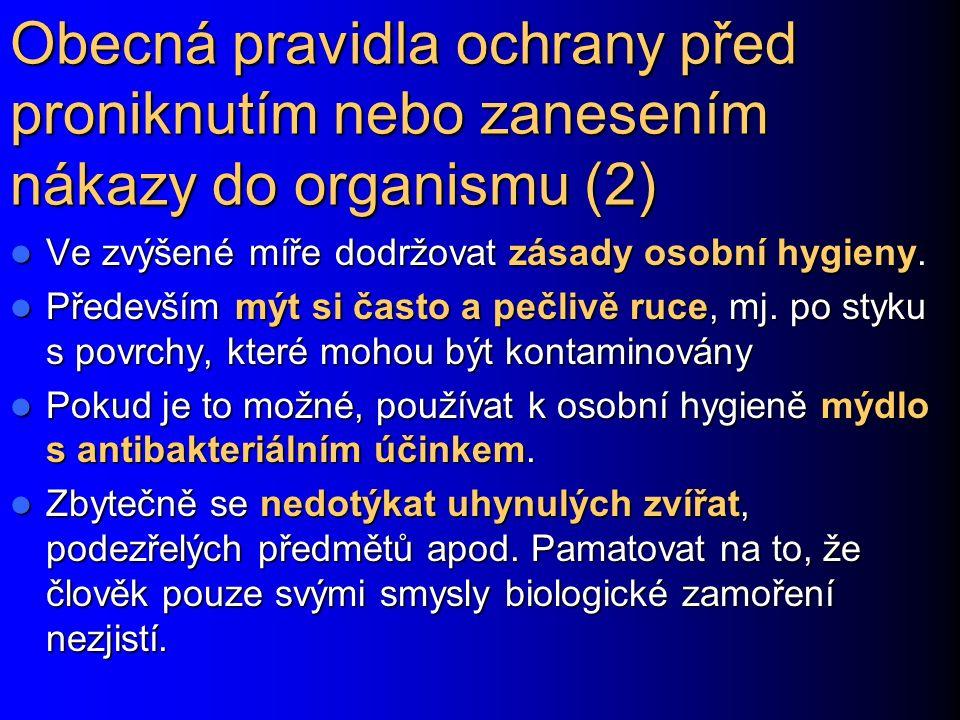 Obecná pravidla ochrany před proniknutím nebo zanesením nákazy do organismu (2)