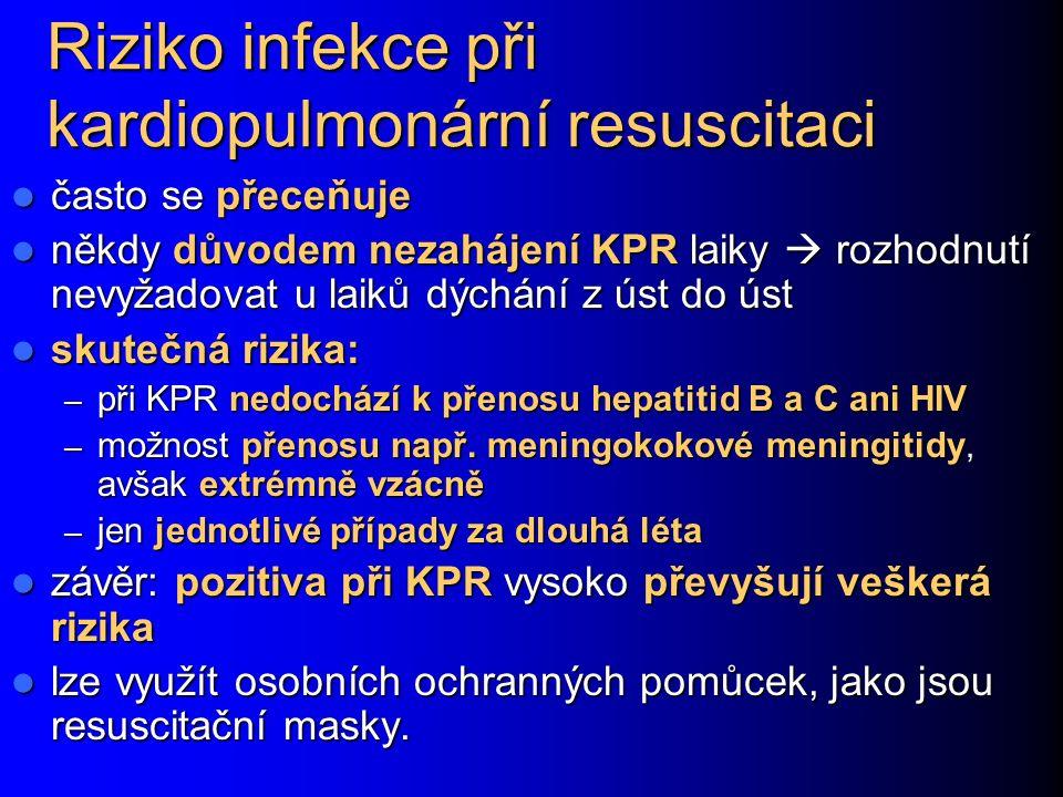 Riziko infekce při kardiopulmonární resuscitaci