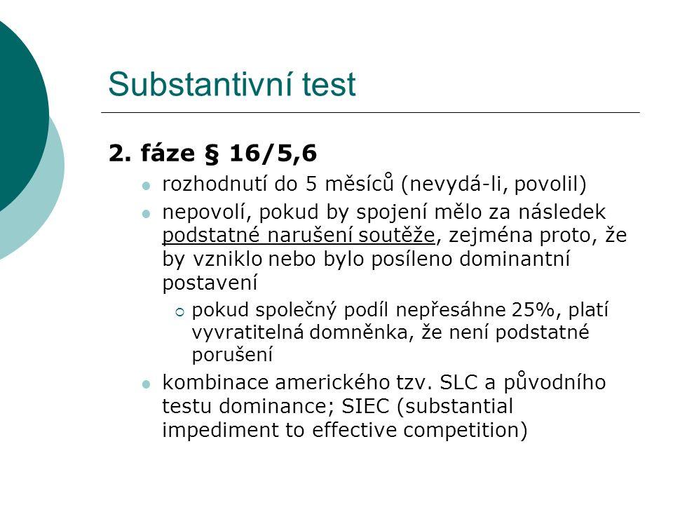 Substantivní test 2. fáze § 16/5,6
