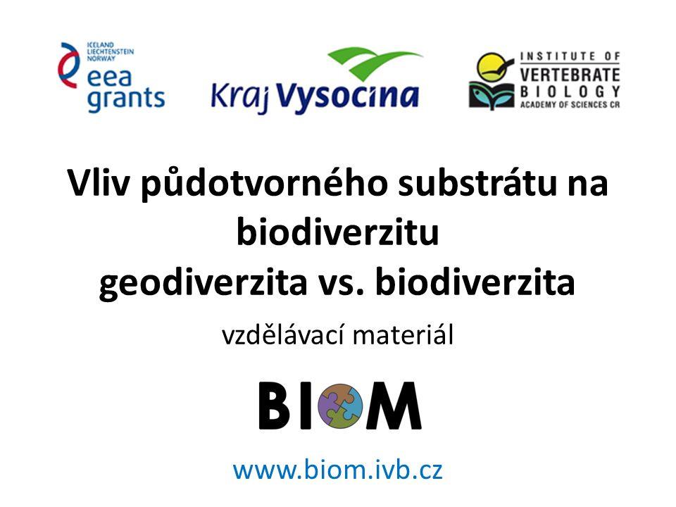 Vliv půdotvorného substrátu na biodiverzitu geodiverzita vs