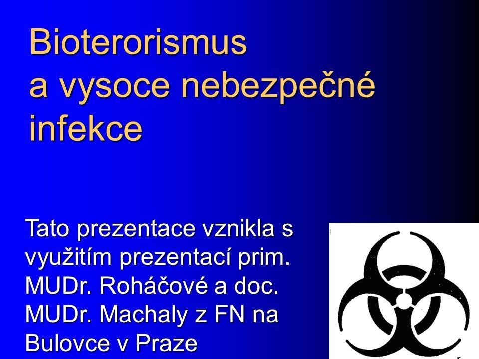 Bioterorismus a vysoce nebezpečné infekce