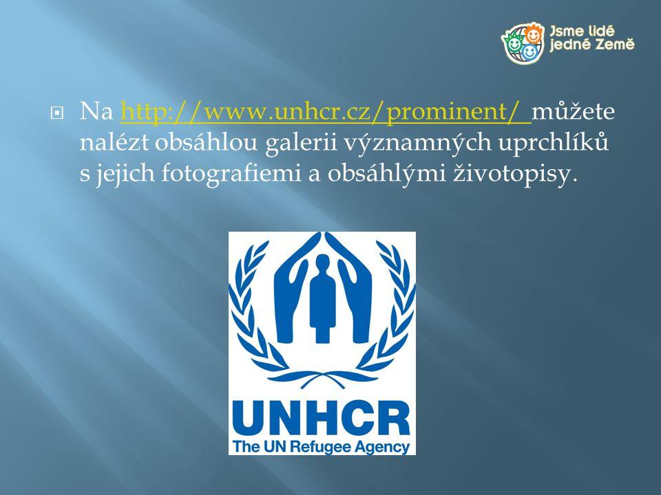 Na http://www.unhcr.cz/prominent/ můžete nalézt obsáhlou galerii významných uprchlíků s jejich fotografiemi a obsáhlými životopisy.