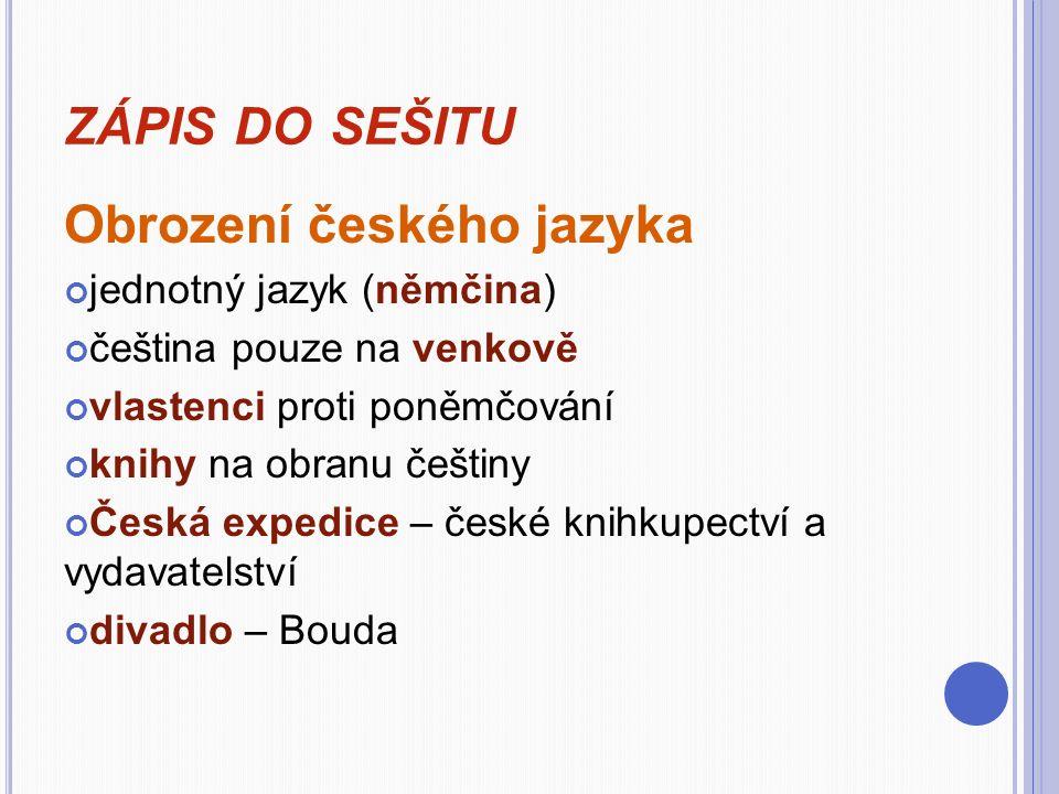 zápis do sešitu Obrození českého jazyka jednotný jazyk (němčina)