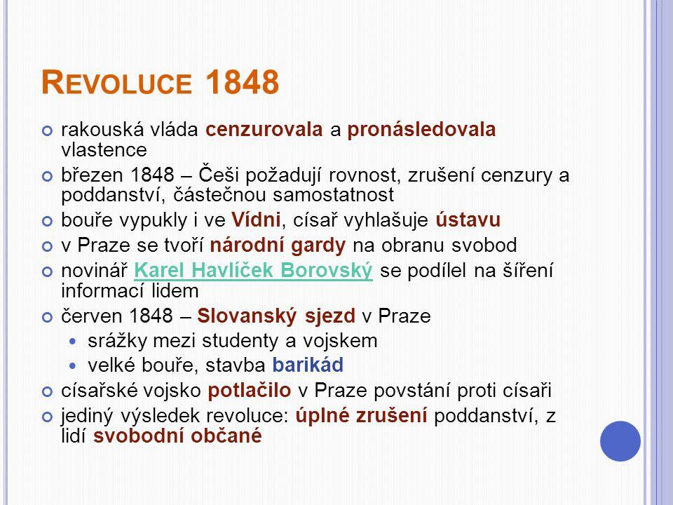 Revoluce 1848 rakouská vláda cenzurovala a pronásledovala vlastence