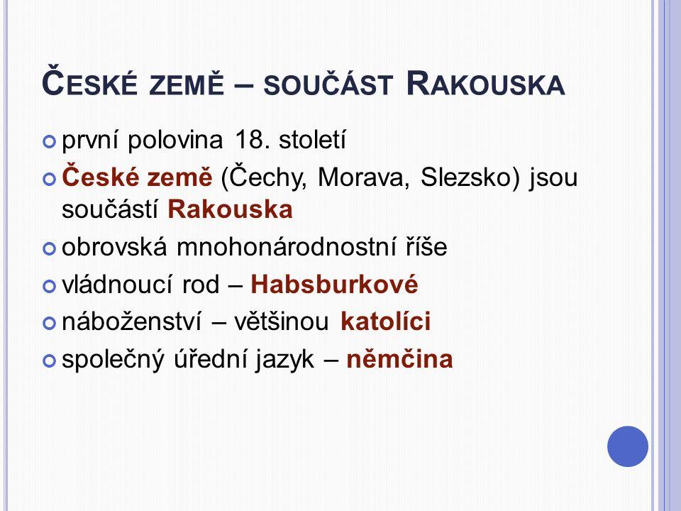 České země – součást Rakouska
