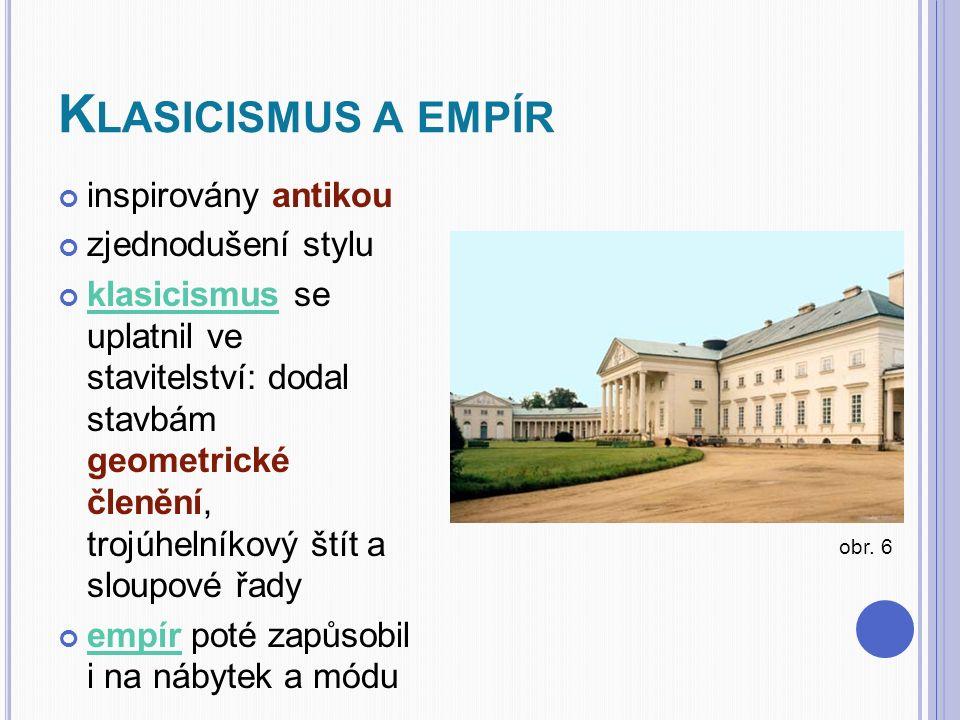 Klasicismus a empír inspirovány antikou zjednodušení stylu