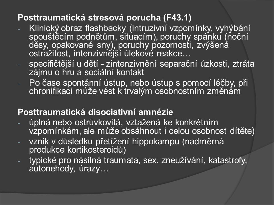 Posttraumatická stresová porucha (F43.1)