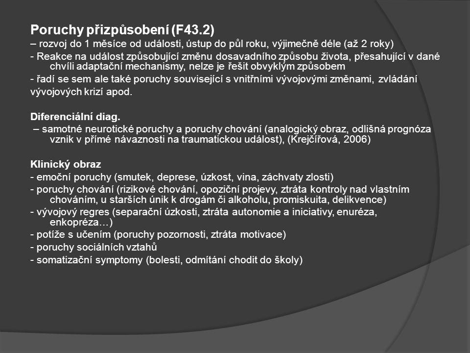 Poruchy přizpůsobení (F43.2)