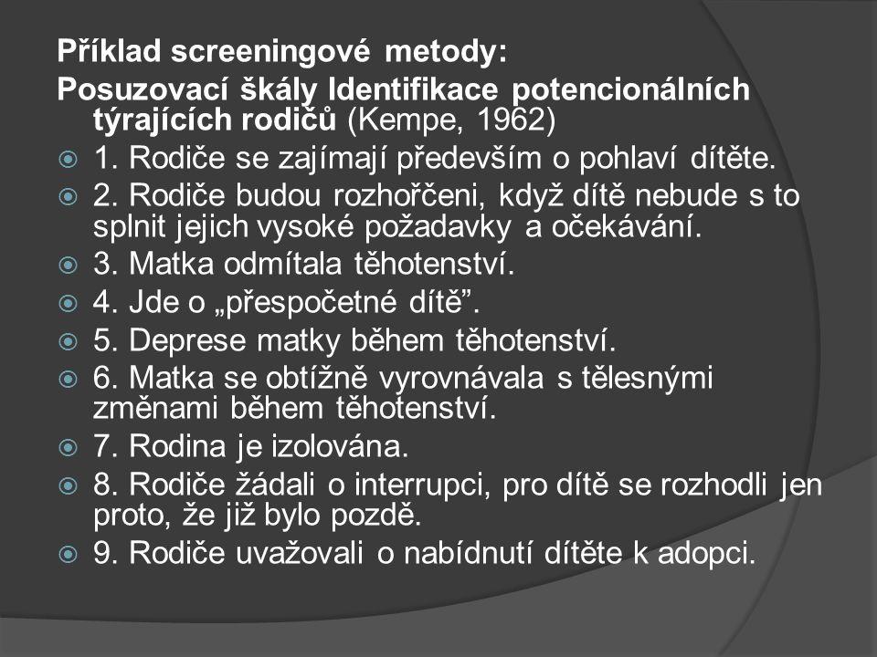 Příklad screeningové metody: