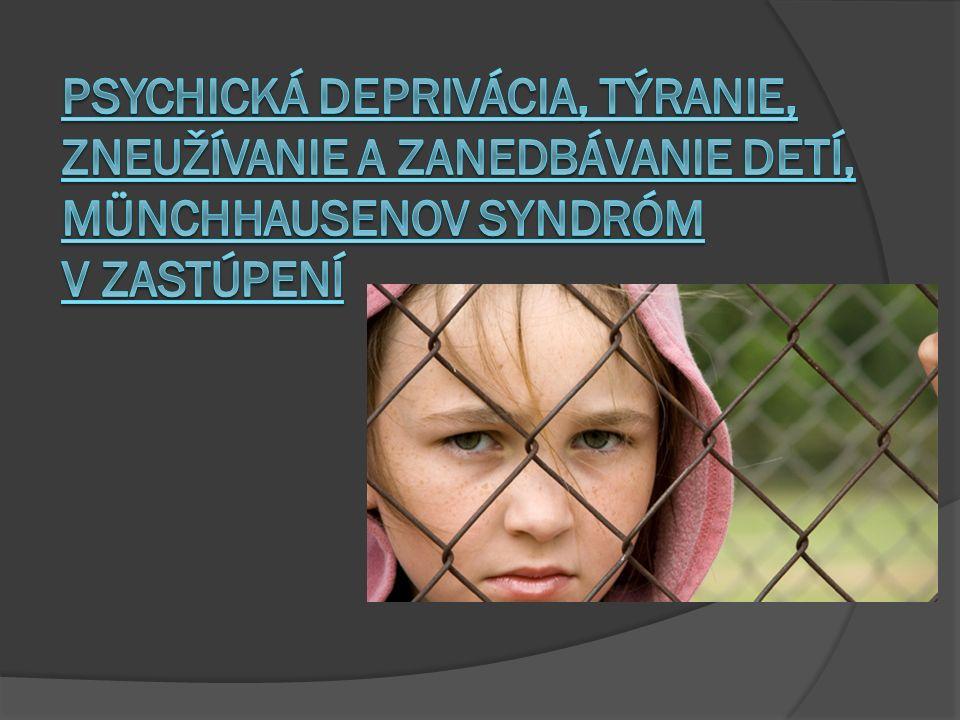 Psychická deprivácia, týranie, zneužívanie a zanedbávanie detí, Münchhausenov syndróm v zastúpení