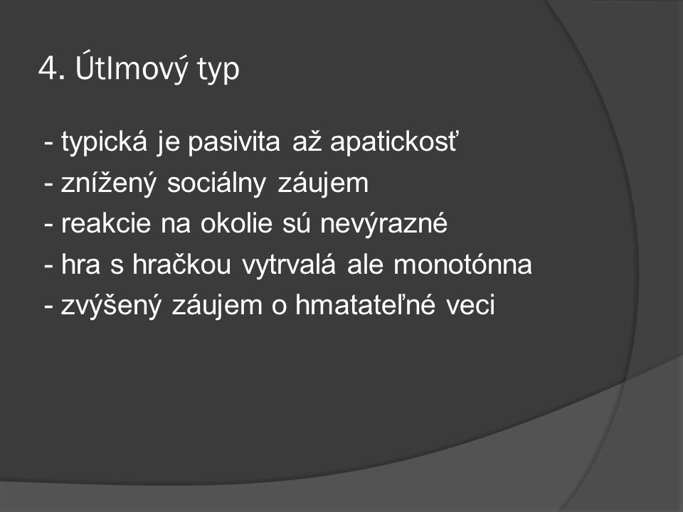 4. Útlmový typ