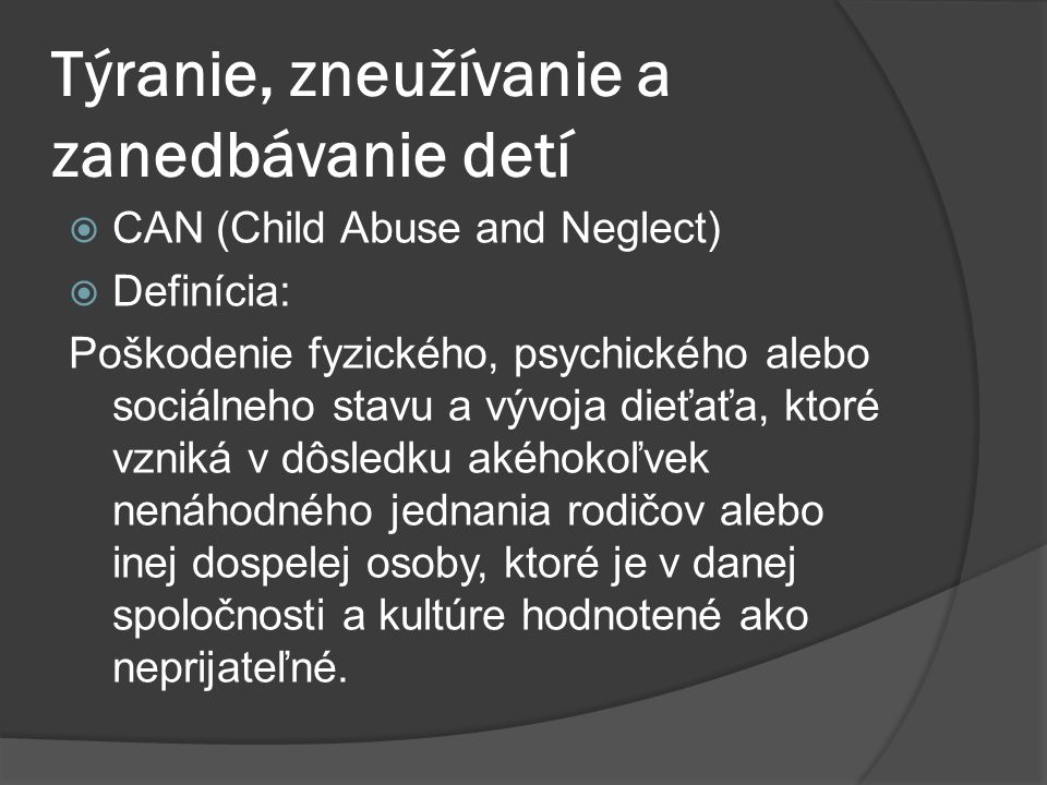 Týranie, zneužívanie a zanedbávanie detí
