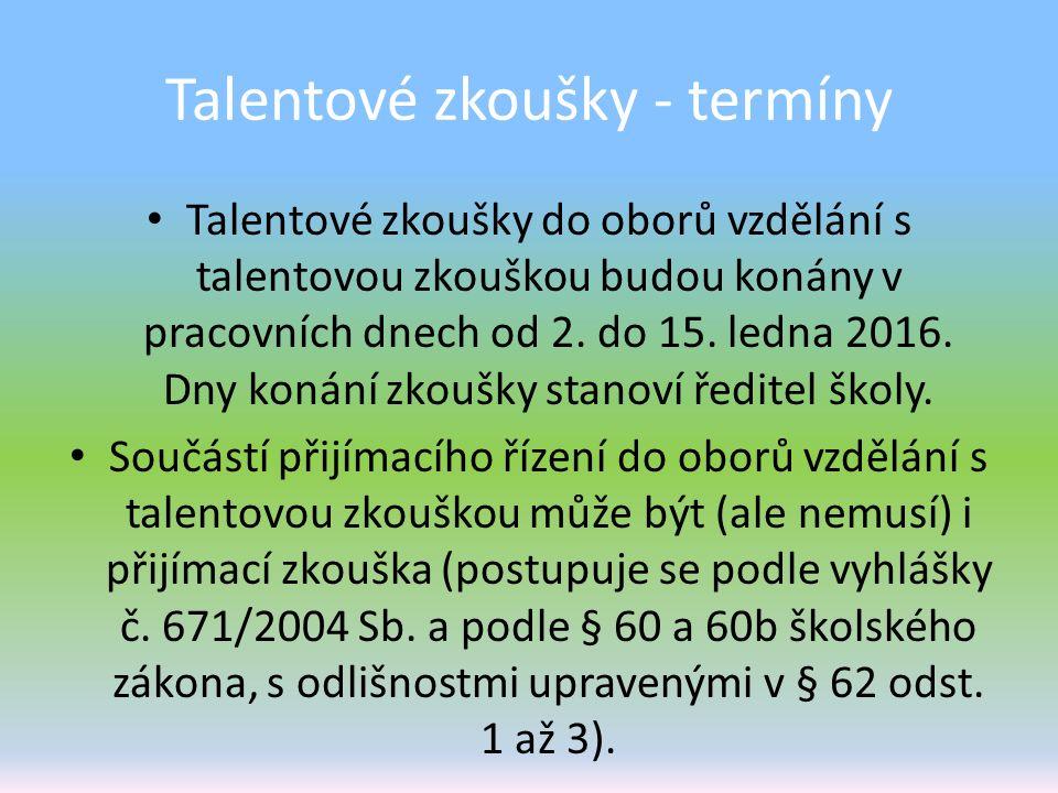 Talentové zkoušky - termíny