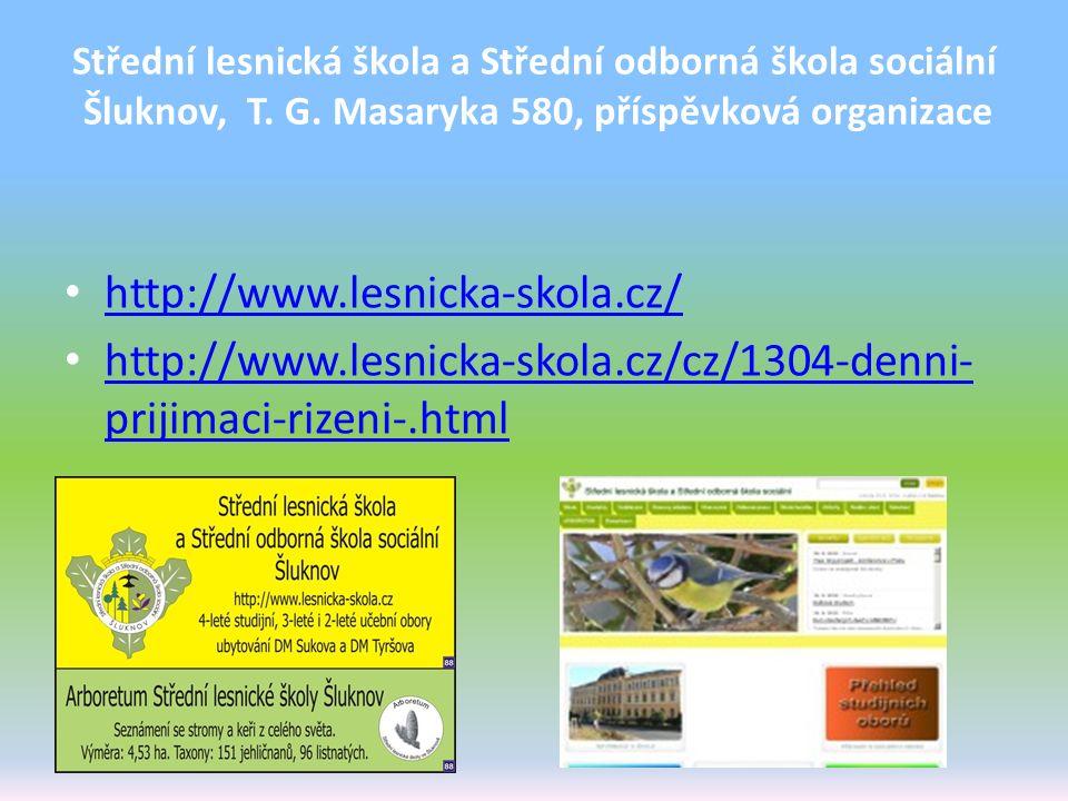 Střední lesnická škola a Střední odborná škola sociální Šluknov, T. G