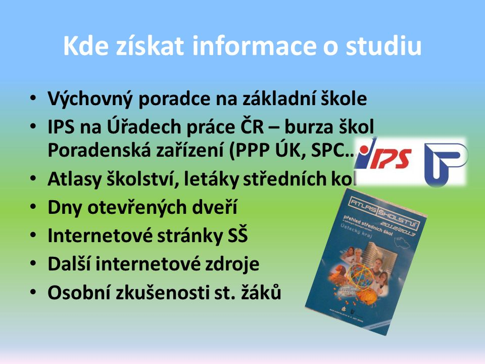 Kde získat informace o studiu