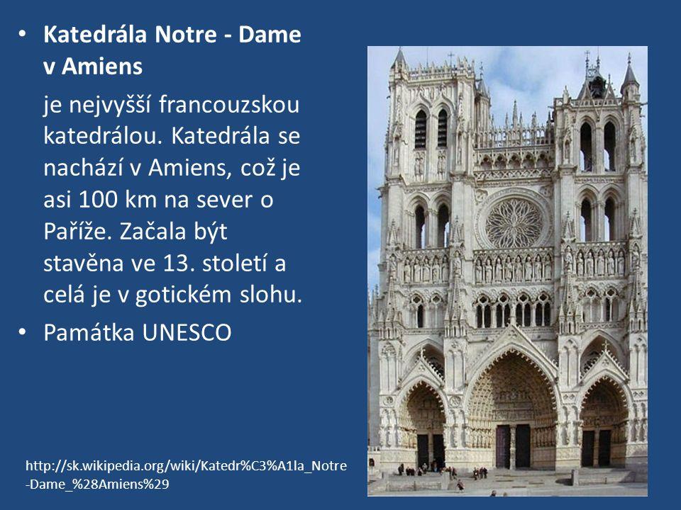 Katedrála Notre - Dame v Amiens