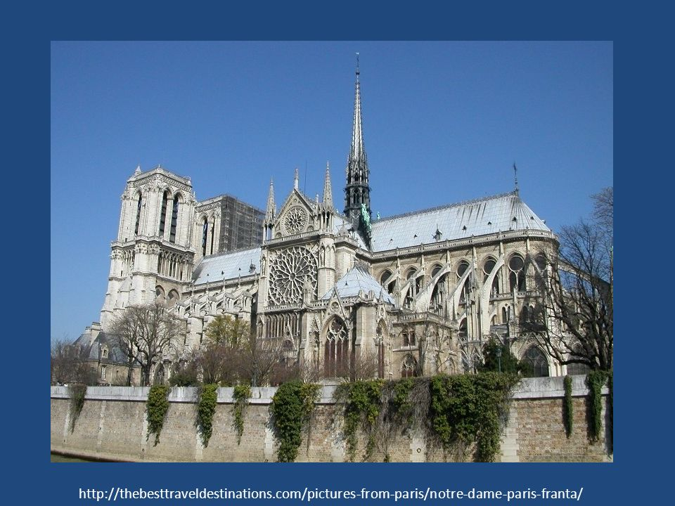 http://thebesttraveldestinations.com/pictures-from-paris/notre-dame-paris-franta/