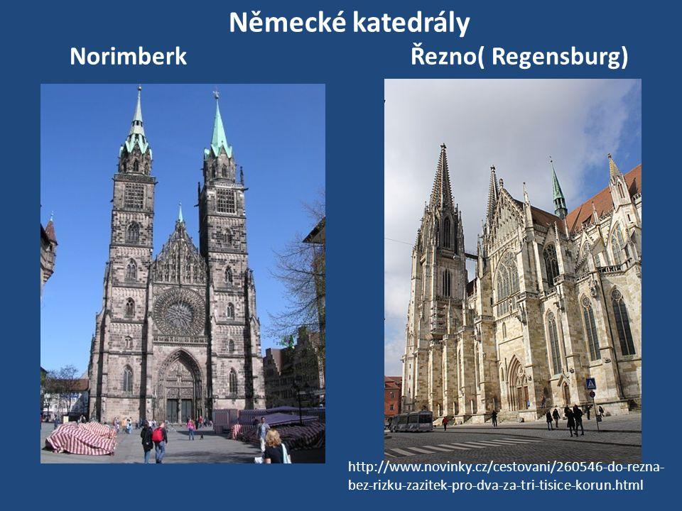Německé katedrály Norimberk Řezno( Regensburg)