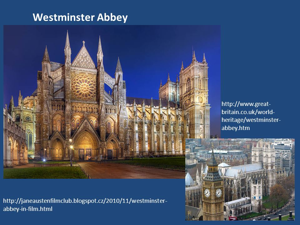 Westminster Abbey http://www.great-britain.co.uk/world-heritage/westminster-abbey.htm.